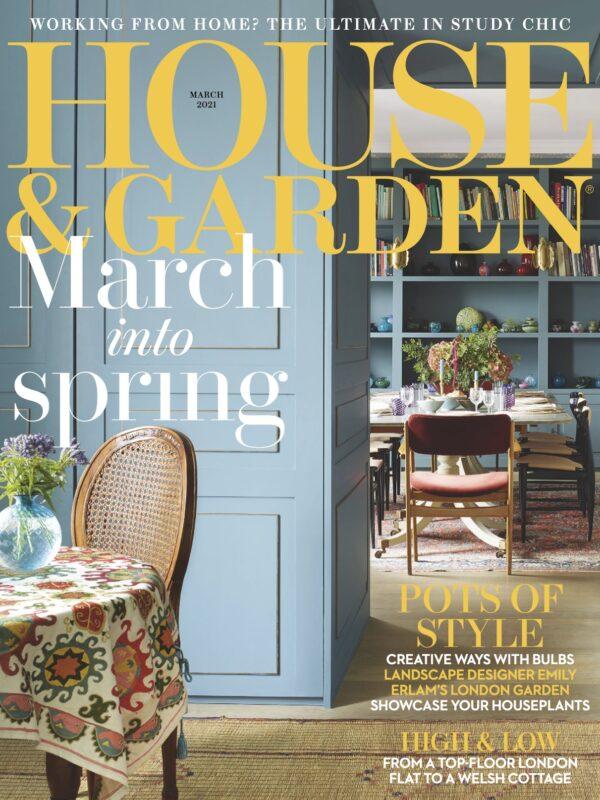 House & Garden March 2021